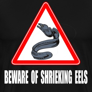 Beware Of Shrieking Eels - The Princess Bride T-Shirts - Men's Premium T-Shirt