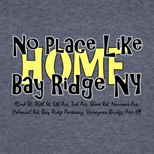 No Place Like Bay Ridge T-Shirts - Men's 50/50 T-Shirt