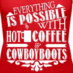Hot Coffee & Cowboyboots Tanks - Women's Premium Tank Top