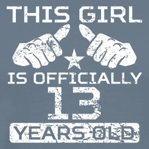 This Girl Is Officially 13 Years Old - Men's Premium T-Shirt