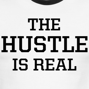 The Hustle Is Real Tee White and Black - Men's Ringer T-Shirt