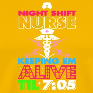 Night Shift Nurse Keeping Em Alive Til Tee Shirt - Men's Premium T-Shirt