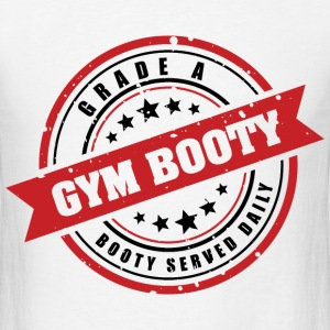Gym Booty: Grade A Booty - Men's T-Shirt