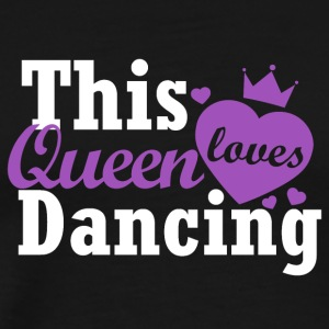 This queen loves dancing - Men's Premium T-Shirt