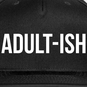 Adult-ish Funny Quote Sportswear - Snap-back Baseball Cap