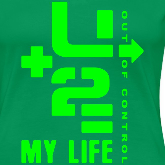 U+2=MY LIFE - back+front neon - s/3xl
