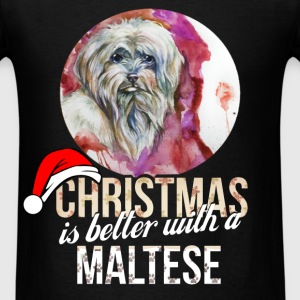 Maltese - Christmas is better with a Maltese - Men's T-Shirt