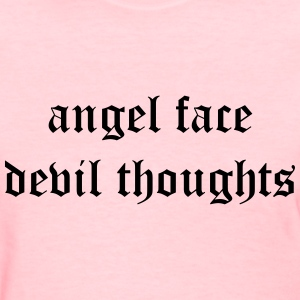 Angel face devil thoughts T-Shirts - Women's T-Shirt