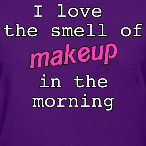 Smell of makeup morning