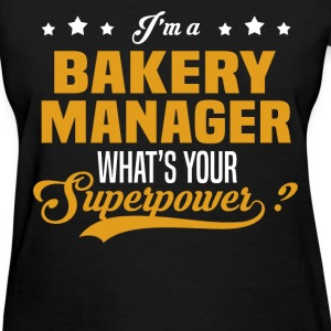 Bakery Manager - Women's T-Shirt