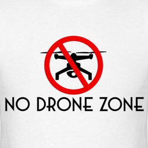 No Drone Zone - Men's T-Shirt