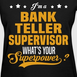 Bank Teller Supervisor - Women's T-Shirt