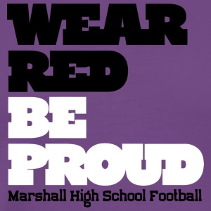 Wear Red Be Proud Marshall High Football - Men's Premium T-Shirt