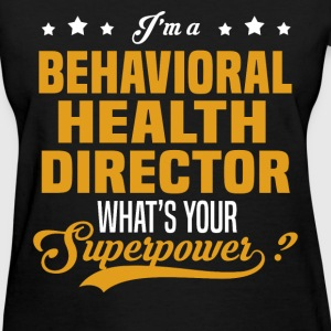 Behavioral Health Director - Women's T-Shirt