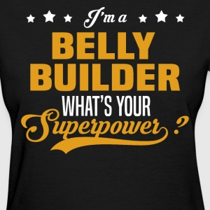 Belly Builder - Women's T-Shirt