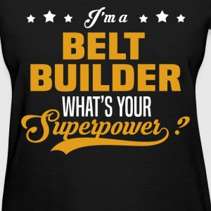 Belt Builder - Women's T-Shirt