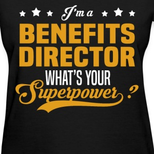 Benefits Director - Women's T-Shirt