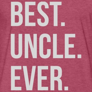 Best Uncle Ever T-Shirts - Fitted Cotton/Poly T-Shirt by Next Level