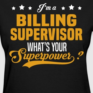 Billing Supervisor - Women's T-Shirt