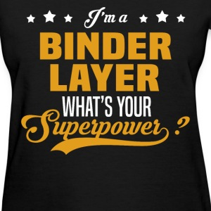 Binder Layer - Women's T-Shirt
