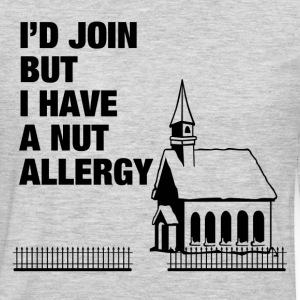 I HAVE A NUT ALLERGY Long Sleeve Shirts - Men's Premium Long Sleeve T-Shirt