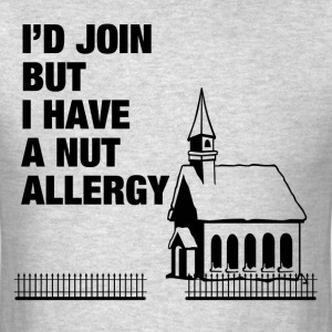 I HAVE A NUT ALLERGY T-Shirts - Men's T-Shirt