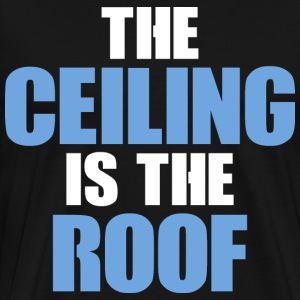 the ceiling 1 - Men's Premium T-Shirt