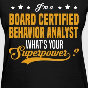 Board Certified Behavior Analyst - Women's T-Shirt