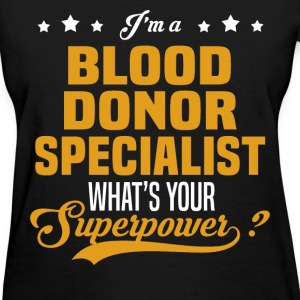 Blood Donor Specialist - Women's T-Shirt