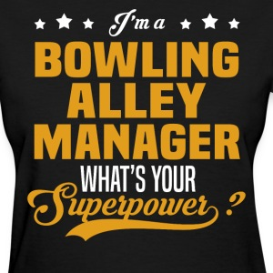 Bowling Alley Manager - Women's T-Shirt