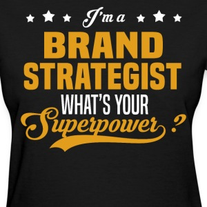 Brand Strategist - Women's T-Shirt