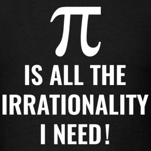 Pi Irrationality - Men's T-Shirt