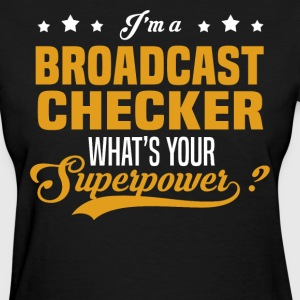 Broadcast Checker - Women's T-Shirt