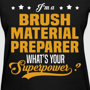 Brush Material Preparer - Women's T-Shirt