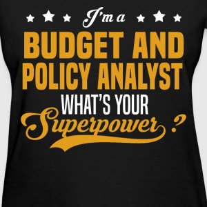 Budget and Policy Analyst - Women's T-Shirt
