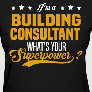 Building Consultant - Women's T-Shirt