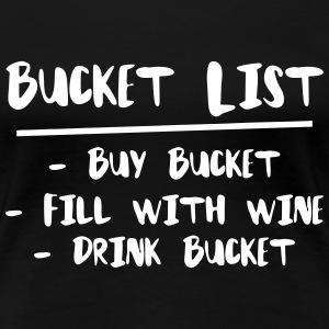 Bucket List T-Shirts - Women's Premium T-Shirt