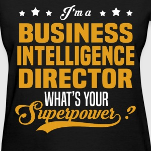 Business Intelligence Director - Women's T-Shirt