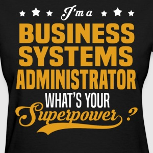 Business Systems Administrator - Women's T-Shirt