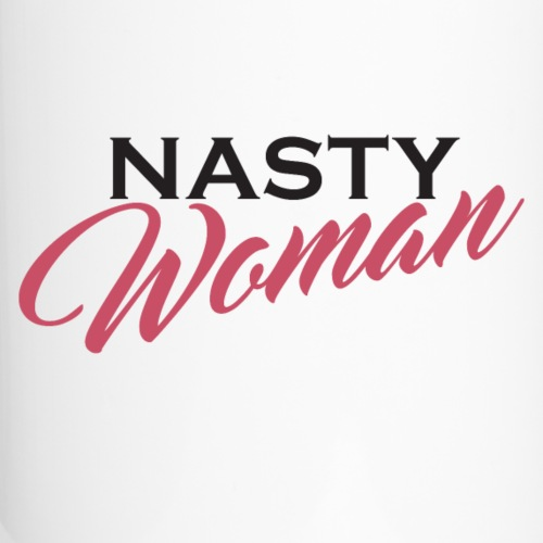 Nasty Woman Mug Persisted