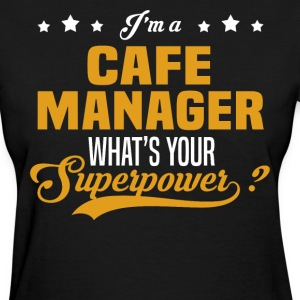 Cafe Manager - Women's T-Shirt