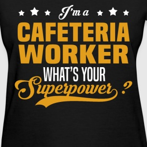 Cafeteria Worker - Women's T-Shirt