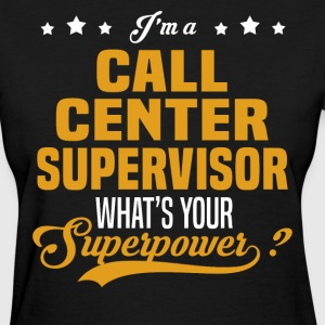 Call Center Supervisor - Women's T-Shirt