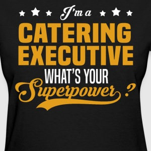 Catering Executive - Women's T-Shirt