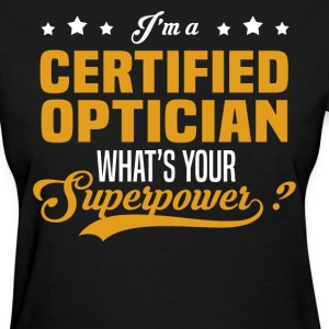 Certified Optician - Women's T-Shirt