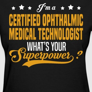 Certified Ophthalmic Medical Technologist - Women's T-Shirt