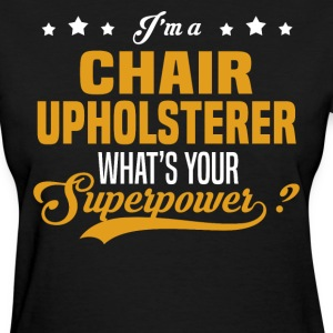 Chair Upholsterer - Women's T-Shirt