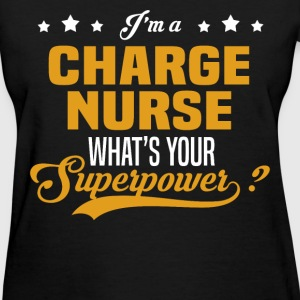 Charge Nurse - Women's T-Shirt