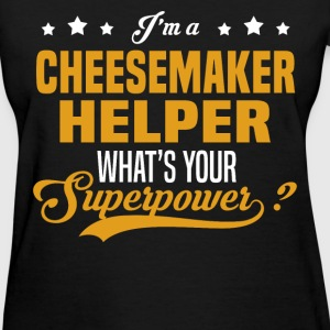 Cheesemaker Helper - Women's T-Shirt