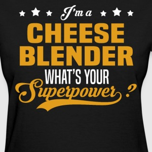 Cheese Blender - Women's T-Shirt
